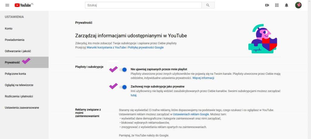 Zdjęcie fragmentu ustawień YouTube w części Prywatność: zarządzaj informacjami udostępnianymi w YouTube. Odznaczone pozycje: nie udostępniaj zapisanych przeze mnie playlist oraz zachowaj moje subskrypcje jako prywatne