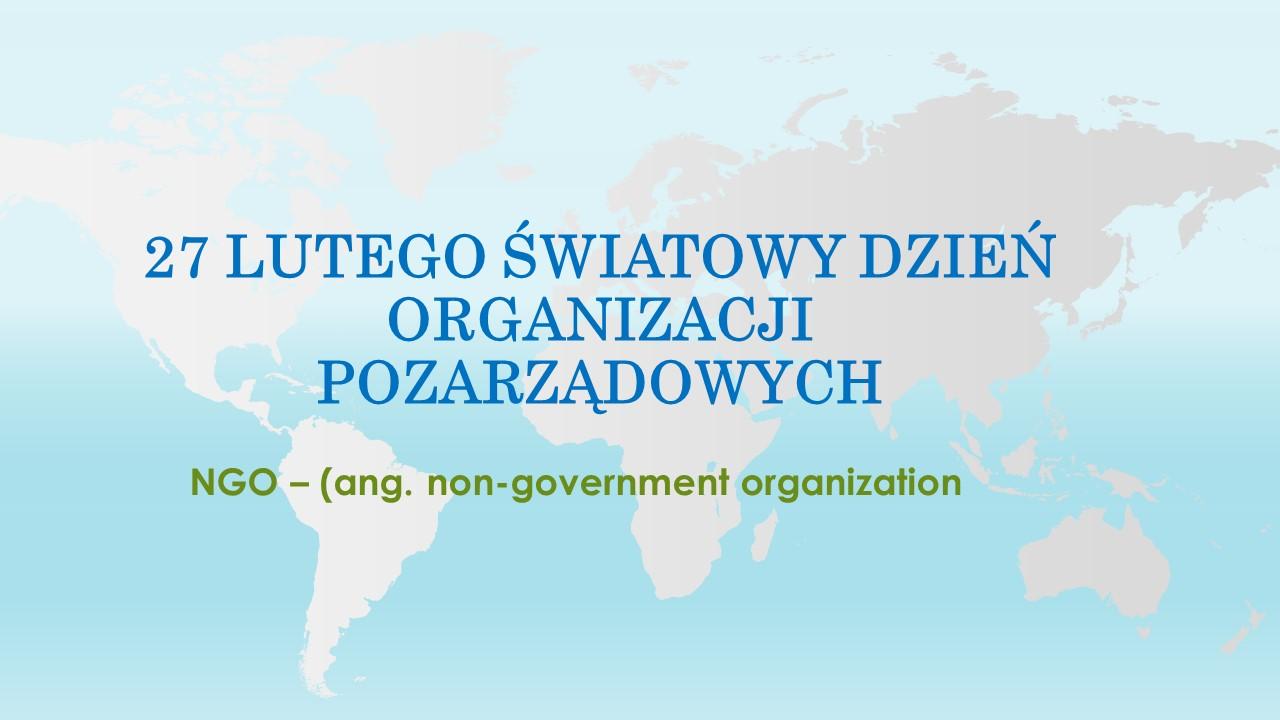 27 lutego obchodzimy Dzień Organizacji Pozarządowych. Czym są i czym się zajmują?