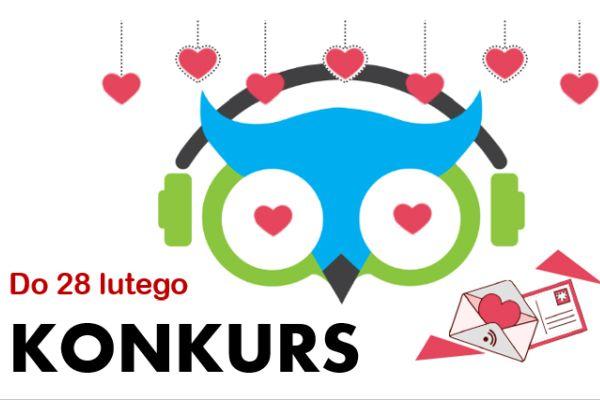 Konkurs Walentynkowy – czekają nagrody (do 28 lutego)