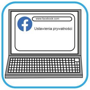 Ekran komputera z profilem FB. Na ekranie widać napis ustawienia prywatności.