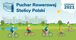 Grafika rowerzystów/ Puchar Rowerowej Stolicy Polski z czerwca 2021.