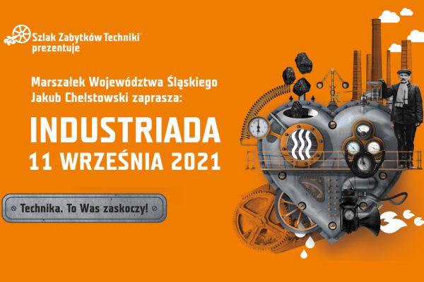 """11 września – Industriada – Święto """"Szlaku Zabytków Techniki"""" – dla pasjonatów i nie tylko"""
